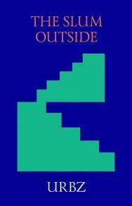 The Slum Outside = Трущобы снаружи ISBN 978-5-906264-27-5