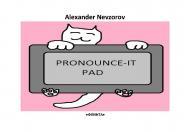 Произносительный планшет. Pronounce-it pad [Электронный ресурс] : универсальные фонетические таблицы для чтения английских слов. — 2-е изд., стер. ISBN 978-5-9765-2364-7